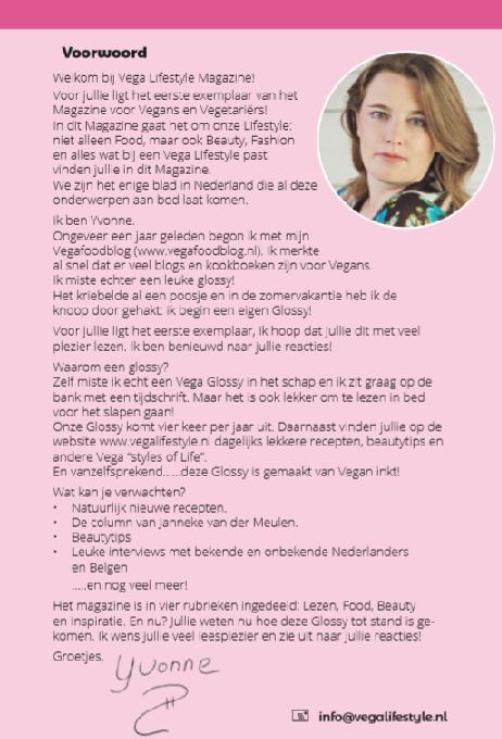 Yvonne Ufkes, brein achter (onder andere) Vega Lifestyle Magazine