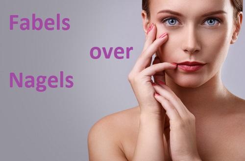 hand en nagelverzorging - fabels over nagels - nagels vijlen - nagelriemen