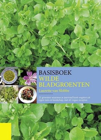 basisboek wilde bladgroenten. Zelf kruiden zoeken